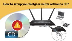 How to set up your Netgear router without a CD?