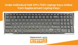 Order Individual Dell XPS L702X Laptop Keys Online from Replacement Laptop Keys