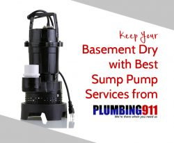 Keep Your Basement Dry with Best Sump Pump Services from The Plumbing 911
