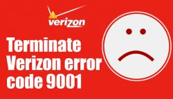 Terminate Verizon error code 9001