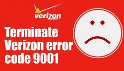 Terminate Verizon error code 9001