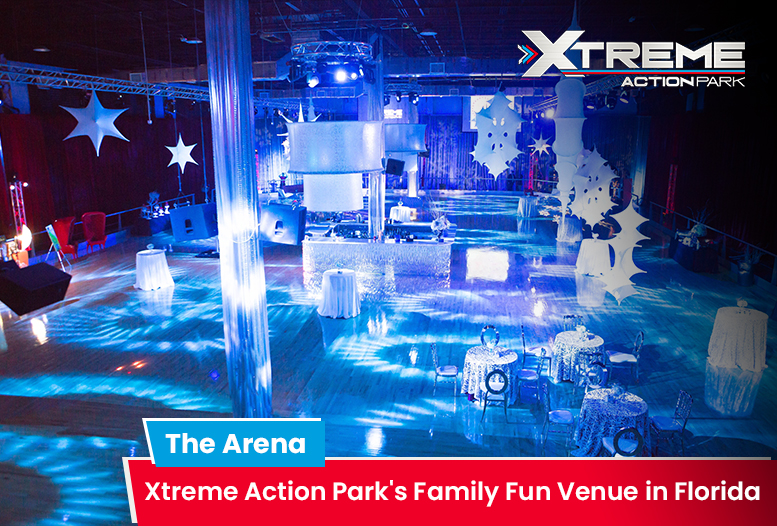 The Arena – Xtreme Action Park's Family Fun Venue in Florida