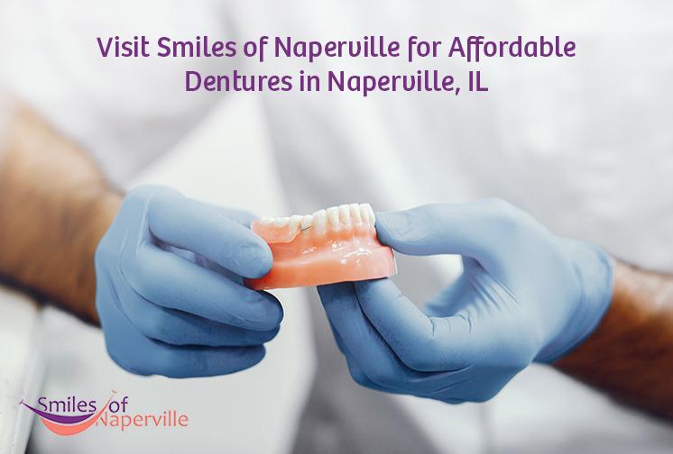 Visit Smiles of Naperville for Affordable Dentures in Naperville, IL