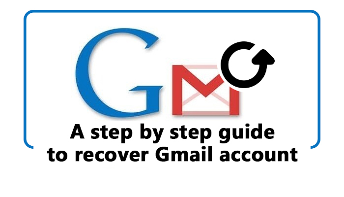A step by step guide to recover Gmail account