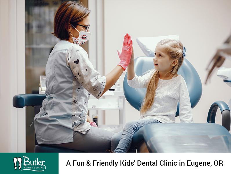 Butler Family Dental – A Fun & Friendly Kids' Dental Clinic in Eugene, OR