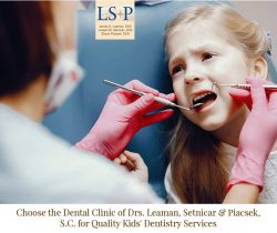 Choose the Dental Clinic of Drs. Leaman, Setnicar & Piacsek, S.C. for Quality Kids' De ...