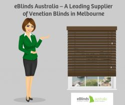 eBlinds Australia – A Leading Supplier of Venetian Blinds in Melbourne