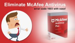 Eliminate McAfee Antivirus error code 1603 with ease!