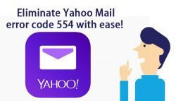 Eliminate Yahoo Mail error code 554 with ease!