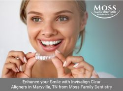 Enhance your Smile with Invisalign Clear Aligners in Maryville, TN from Moss Family Dentistry