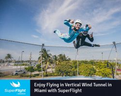 Enjoy Flying in Vertical Wind Tunnel in Miami with SuperFlight