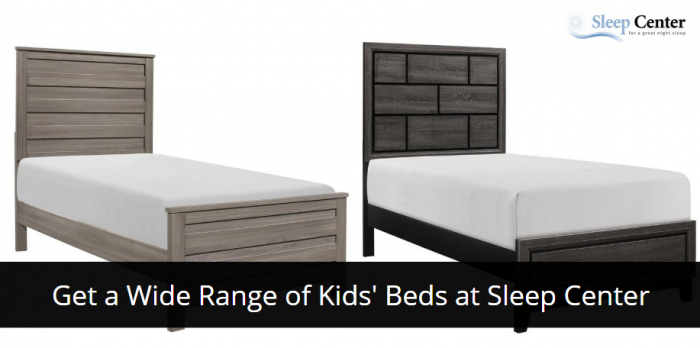 Get a Wide Range of Kids' Beds at Sleep Center