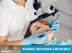 Hatch Dental – Reedsburg's Trusted Dental Clinic for Adults