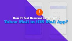 How To Get Resolved Issues with Yahoo Mail in iOS Mail App?