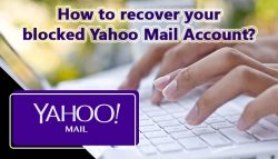 How to recover your blocked Yahoo Mail Account?