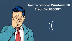 How to resolve Windows 10 Error 0xc00000f?