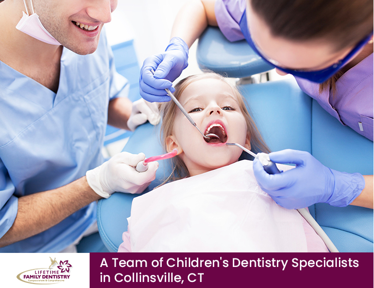 Lifetime Family Dentistry – A Team of Children's Dentistry Specialists in Collinsvil ...