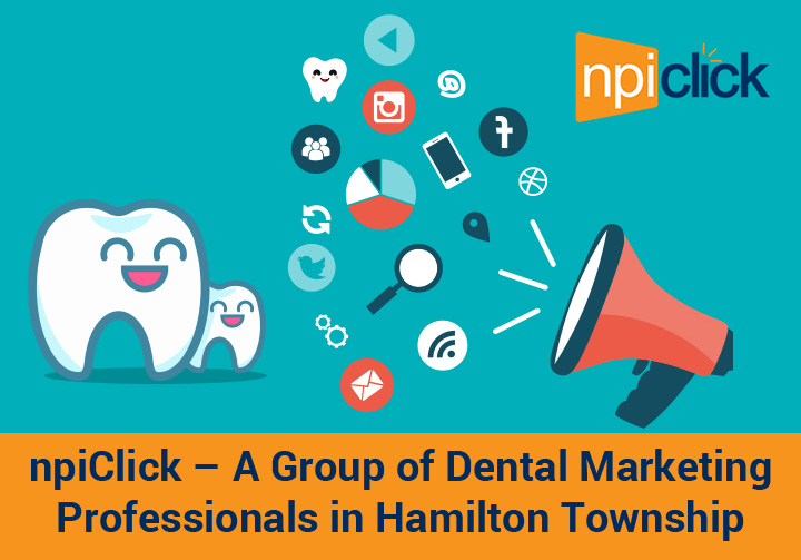 npiClick – A Group of Dental Marketing Professionals in Hamilton Township