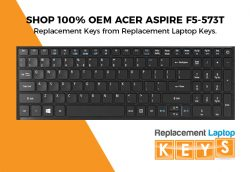 Shop 100% OEM Acer Aspire F5-573T Laptop Replacement Keys from Replacement Laptop Keys