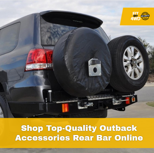 Shop Top-Quality Outback Accessories Rear Bar Online from Fit My 4wd