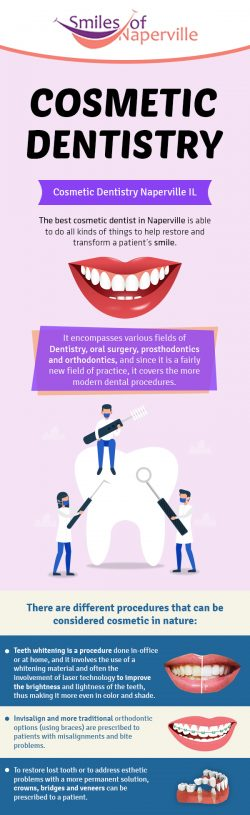 Smiles of Naperville – A Trusted Cosmetic Dentistry in Naperville, IL