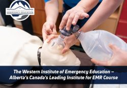 The Western Institute of Emergency Education – Alberta's Canada's Leading Institute for EM ...