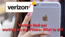 Verizon Mail not working on my iPhone: What to do?