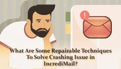 What Are Some Repairable Techniques To Solve Crashing Issue in IncrediMail?
