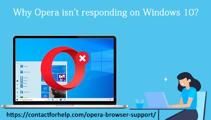 Why Opera isn't responding on Windows 10?