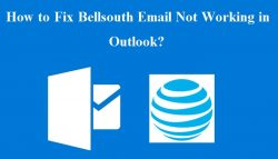 How to Fix Bellsouth Email Not Working in Outlook?