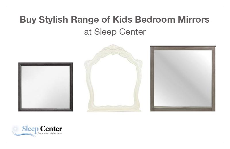 Buy Stylish Range of Kids Bedroom Mirrors at Sleep Center