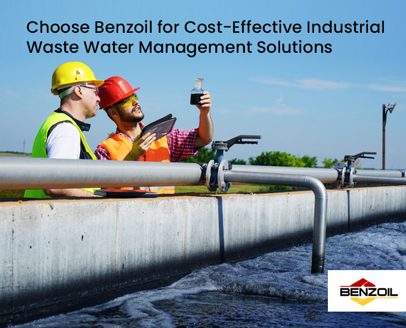 Choose Benzoil for Cost-Effective Industrial Waste Water Management Solutions