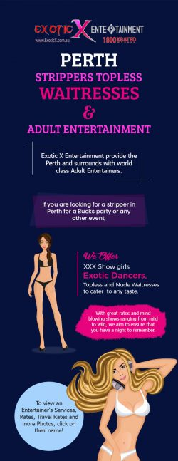 Contact Exotic X Entertainment for the Hottest Strippers & Adult Entertainers in Perth