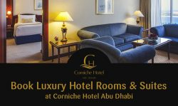 Book Luxury Hotel Rooms & Suites at Corniche Hotel Abu Dhabi
