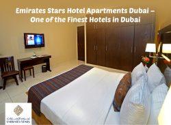 Emirates Stars Hotel Apartments Dubai – One of the Finest Hotels in Dubai