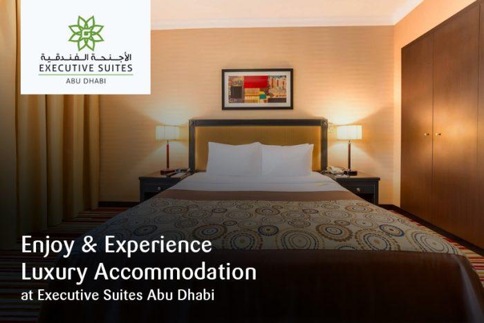 Enjoy & Experience Luxury Accommodation at Executive Suites Abu Dhabi