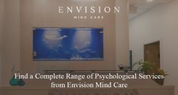 Find a Complete Range of Psychological Services from Envision Mind Care