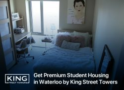 Get Premium Student Housing in Waterloo by King Street Towers