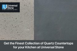 Get the Finest Collection of Quartz Countertops for your Kitchen at Universal Stone