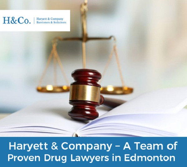 Haryett & Company – A Team of Proven Drug Lawyers in Edmonton