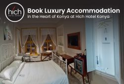 Book Luxury Accommodation in the Heart of Konya at Hich Hotel Konya