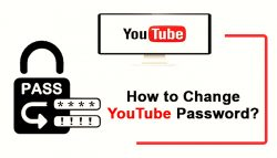 How to Change YouTube Password?