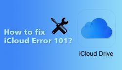 How to fix iCloud Error 101?