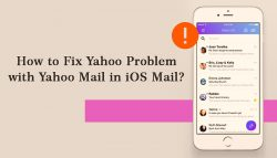 How to Fix Yahoo Problem with Yahoo Mail in iOS Mail?