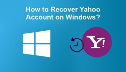How to Recover Yahoo Account on Windows?