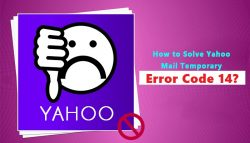 How to Fix Yahoo Temporary Error Code 14?
