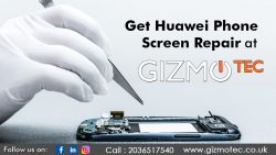 Get Huawei Phone Screen Repair At Gizmotec Ltd