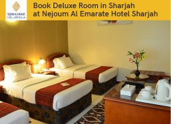 Book Deluxe Room in Sharjah at Nejoum Al Emarate Hotel Sharjah