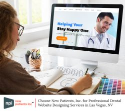 Choose New Patients, Inc. for Professional Dental Website Designing Services in Las Vegas, NV