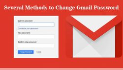Several Methods to Change Gmail Password